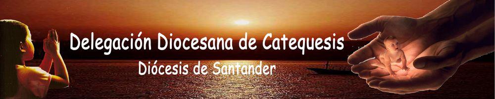 CATEQUESIS DIÓCESIS DE SANTANDER